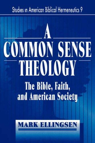 Download A common sense theology