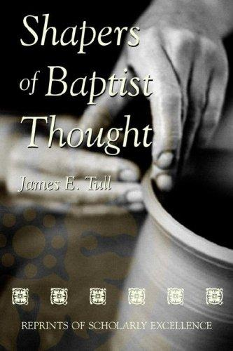Download Shapers of Baptist Thought