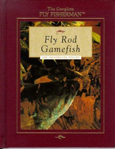 Fly rod gamefish by Dick Sternberg
