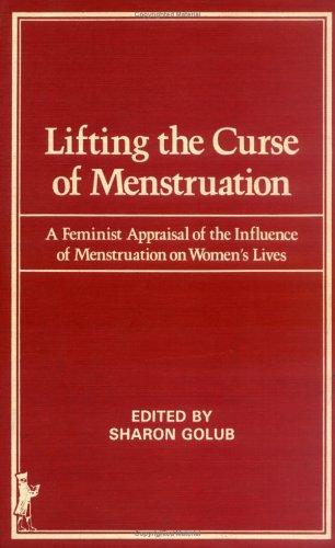 Download Lifting the Curse of Menstruation