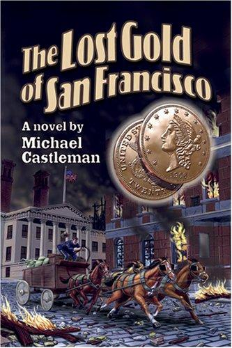 Lost Gold of San Francisco