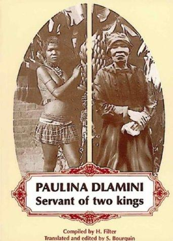 Image for Paulina Dlamini: Servant of Two Kings (Killie Campbell Africana Library Publications) (Book 1)