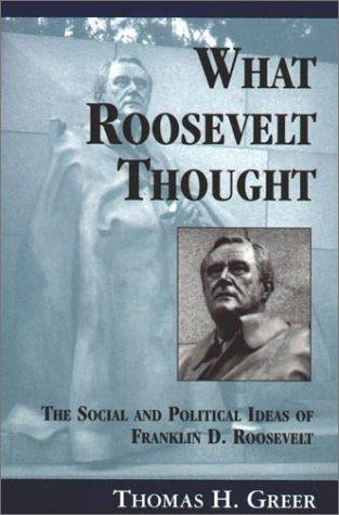 What Roosevelt thought