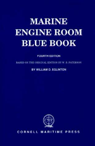 Marine engine room blue book by William D. Eglinton