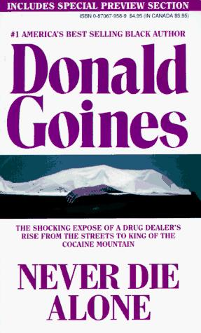 Never Die Alone by Donald Goines