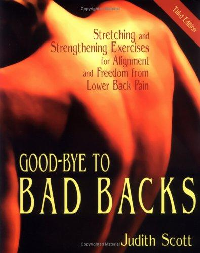 Good-Bye to Bad Backs