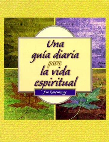 Download Una guía diaria para la vida espiritual