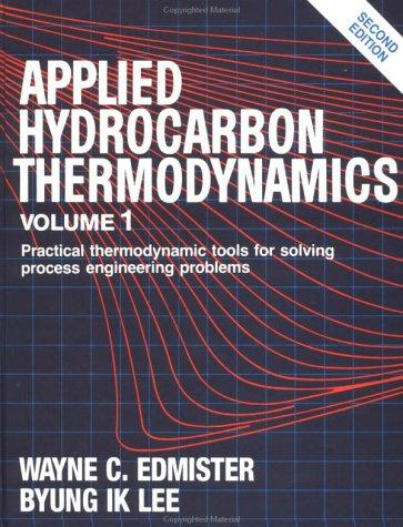 Download Applied hydrocarbon thermodynamics