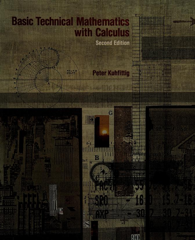 Basic technical mathematics with calculus by Peter K. F. Kuhfittig