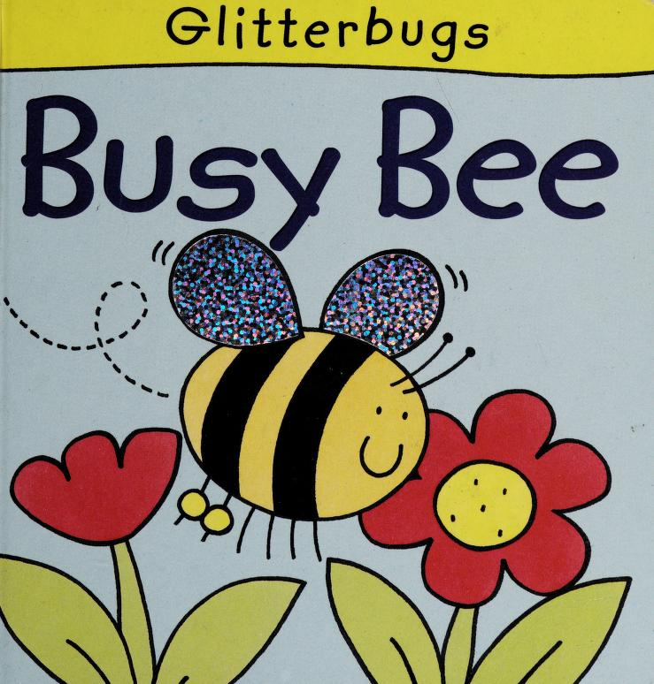 Busy Bee by
