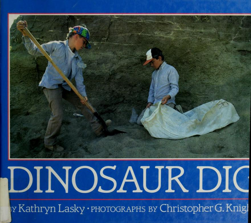 Dinosaur dig by Kathryn Lasky