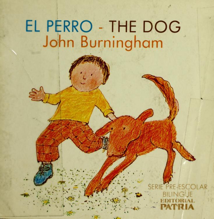 El Perro-The Dog by John Burningham