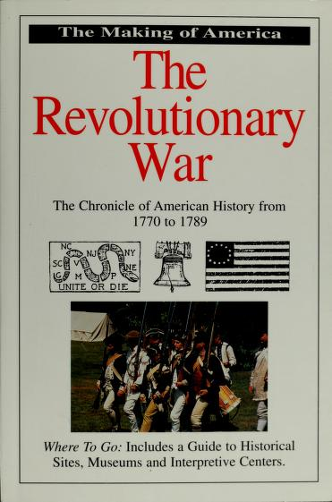 The Revolutionary War (The Making of America Ser) by Bill Yenne