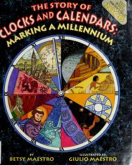 Cover of: The story of clocks and calendars | Betsy Maestro