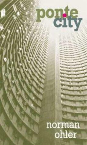 Ponte city by Norman Ohler