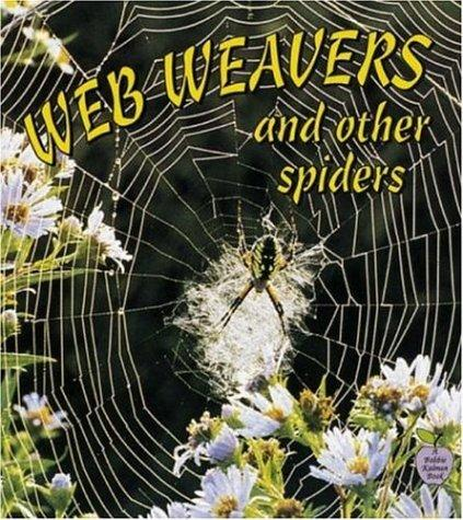 Web weavers and other spiders by Bobbie Kalman