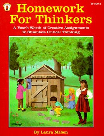 Homework for Thinkers by Laura Mabe