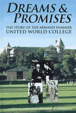 Dreams & promises by Theodore D. Lockwood