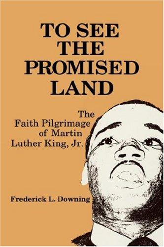 To see the promised land by Frederick L. Downing