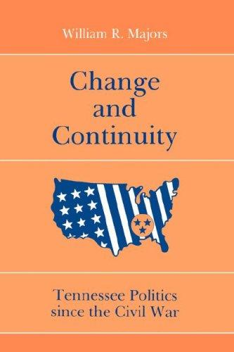 Change and continuity by William R. Majors