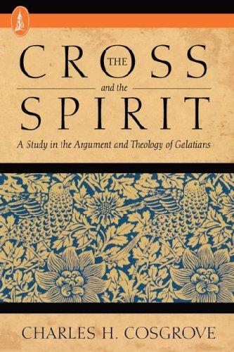 The Cross and the Spirit by Charles H. Cosgrove