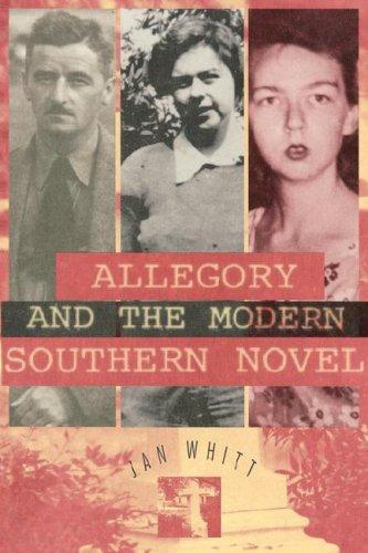Allegory and the modern southern novel by Jan Whitt