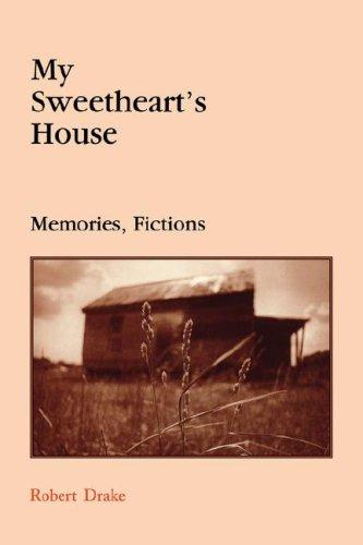 My sweetheart's house by Robert Drake