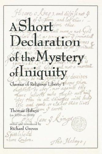 A short declaration of the mystery of iniquity (1611/1612) by Thomas Helwys