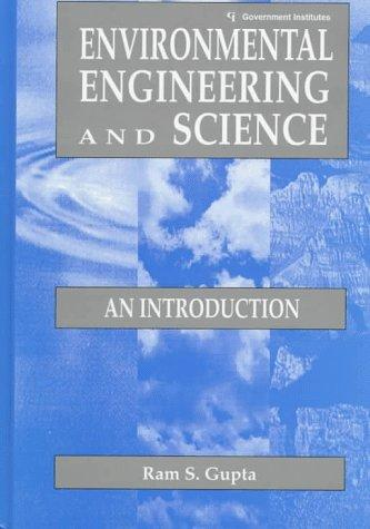 Environmental engineering and science by Ram S. Gupta