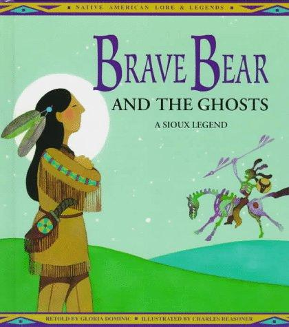 Brave Bear and the Ghosts