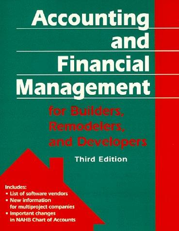 Accounting and financial management for builders, remodelers, and developers by Emma S. Shinn