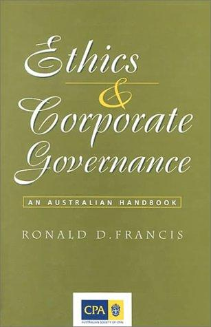 Ethics and corporate governance by Ronald D. Francis