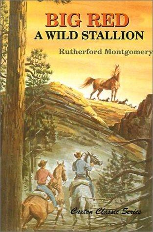 Big Red by Rutherford George Montgomery