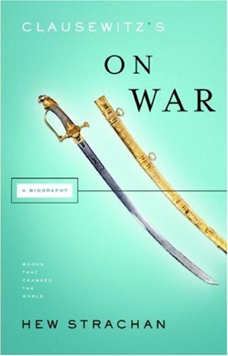 Clausewitz's on War (Books That Changed the World) by Hew Strachan