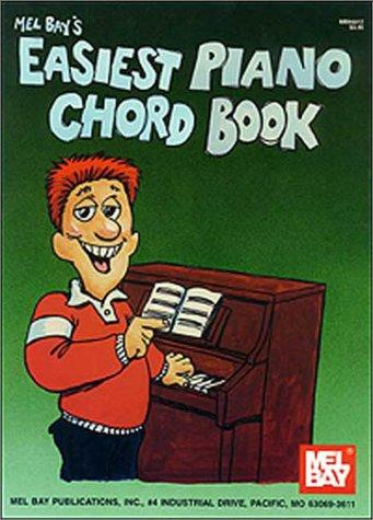 Mel Bay's Easiest Piano Chord Book by William Bay
