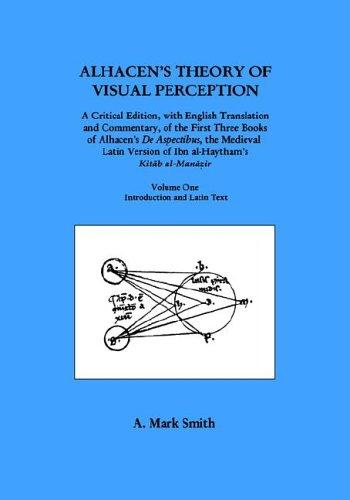 Alhacen's Theory of Visual Perception 2-volume set) by A. Mark Smith
