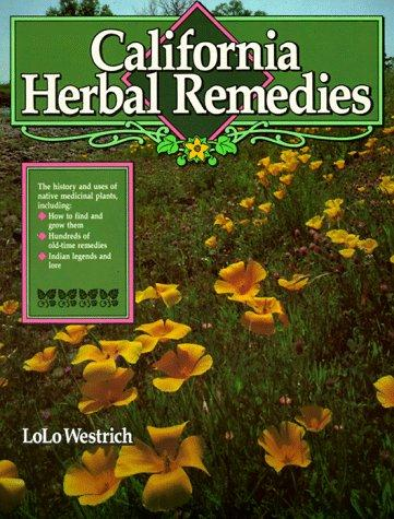 California herbal remedies by LoLo Westrich